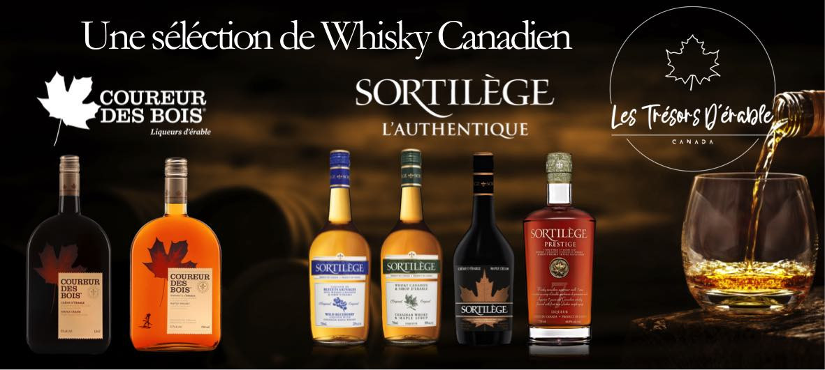 Whisky canadien Coureur des bois et Sortilège